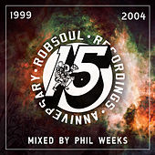 Play & Download Robsoul 15 Years Vol 1 (1999-2004) by Various Artists | Napster