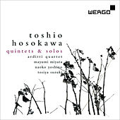 Play & Download Toshio Hosokawa: Quintets and Solos by Various Artists | Napster