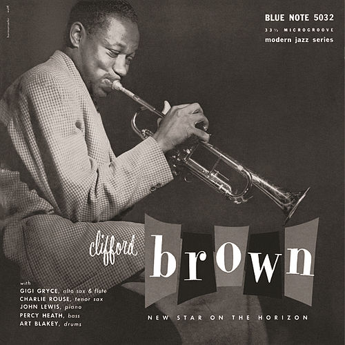 New Star On The Horizon by Clifford Brown