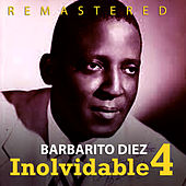 Play & Download Inolvidable 4 by Barbarito Diez | Napster