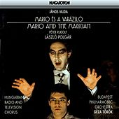 Play & Download Vajda: Mario Es A Varazslo (Mario and the Magician) by Laszlo Polgar | Napster