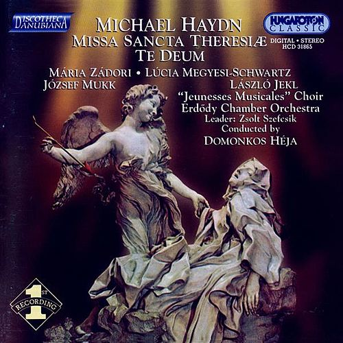 Play & Download Haydn, M.: Missa Sancta Theresiae / Te Deum by Maria Zadori | Napster