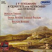 Play & Download Edelmann: 4 Piano Quartets by Miklos Spanyi | Napster