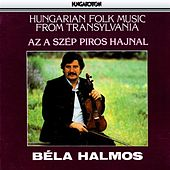 Hungarian Folk Music From Transylvania by Various Artists
