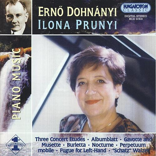 Play & Download Dohnanyi: Piano Music by Ilona Prunyi | Napster