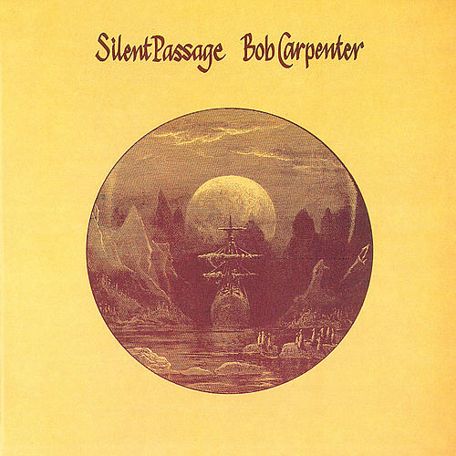 Silent Passage (Reissue) by Bob Carpenter