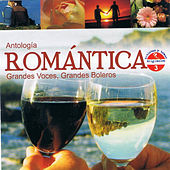 Play & Download Antología Romántica Grandes Voces, Grandes Boleros, Vol. 3 by Various Artists | Napster
