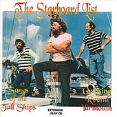 Play & Download Songs Of The Tall Ships, Cruising Around Yarmouth by The Starboard List | Napster