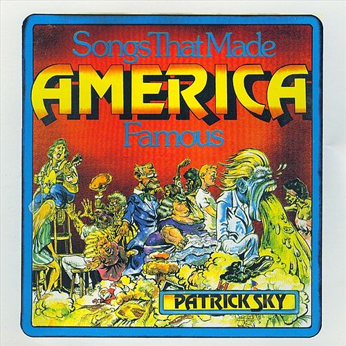 Songs That Made America Famous by Various Artists