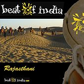 Beat Of India, Rajasthani by Various Artists