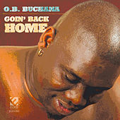 Play & Download Goin' Back Home by O.B. Buchana | Napster