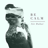Be Calm by Air Dubai