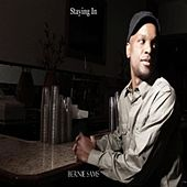 Play & Download Staying In - Single by Bernie Sams | Napster
