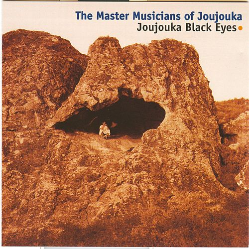 Play & Download Joujouka Black Eyes by Master Musicians of Jajouka | Napster
