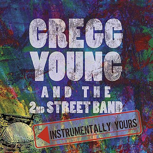Play & Download Instrumentally Yours by Gregg Young | Napster