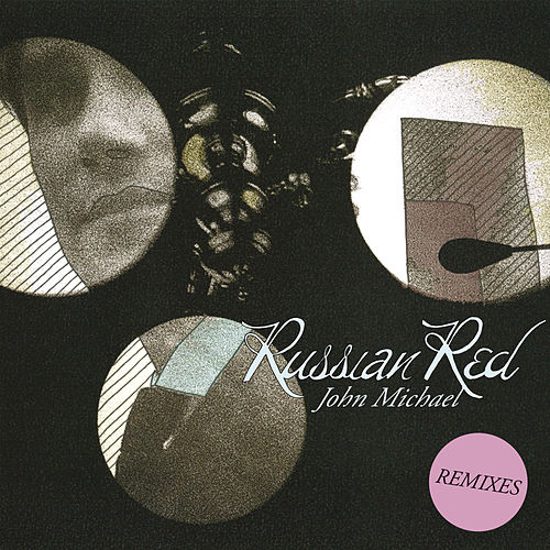 John Michael (Remixes) de Russian Red