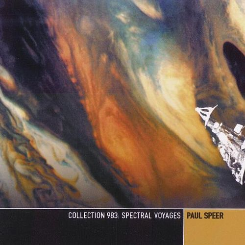 Play & Download Collection 983: Spectral Voyages by Paul Speer | Napster