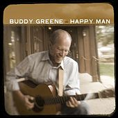 Play & Download Happy Man by Buddy Greene | Napster