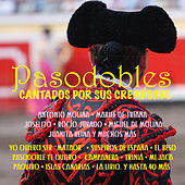 Pasodobles Cantados por Sus Creadores by Various Artists
