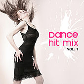 Play & Download Dance Mix Hits Vol. 1 by Various Artists | Napster