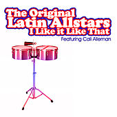 Play & Download I Like It Like That by The Original Latin All Stars | Napster