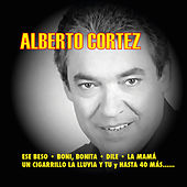 Play & Download Alberto Cortez by Alberto Cortez | Napster