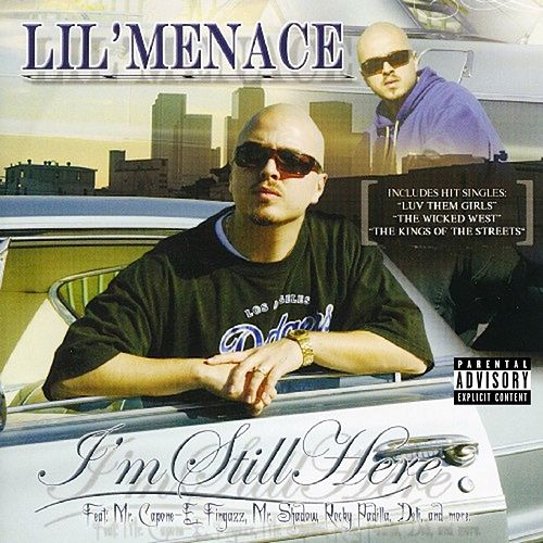 I'm Still Here by Lil Menace