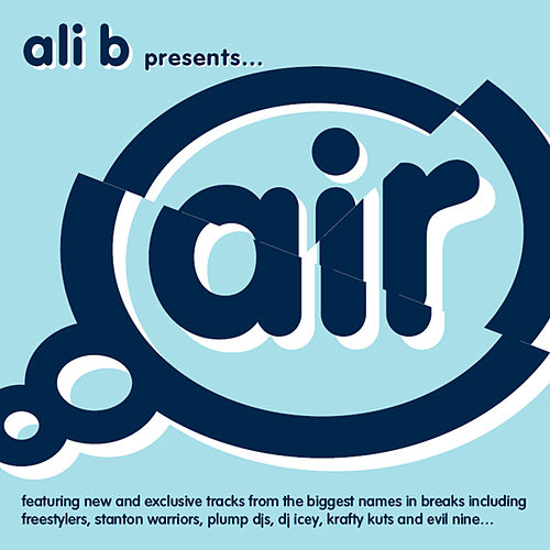 Ali B Presents Air Breaks by Various Artists