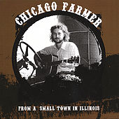 Play & Download From A Small Town In Illinois by Chicago Farmer | Napster