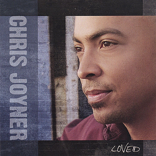 Play & Download Loved by Chris Joyner | Napster