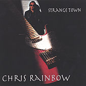 Strange Town by Chris Rainbow