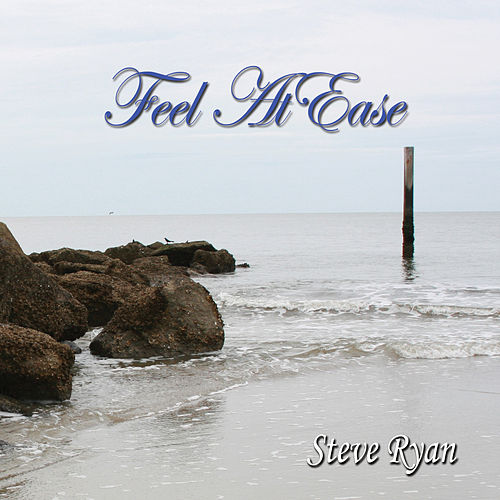 Play & Download Feel At Ease (Insrumental) by Steve Ryan | Napster