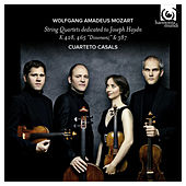 Mozart: String Quartets dedicated to Joseph Haydn (Extended Version) by Cuarteto Casals