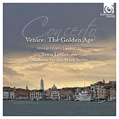 Play & Download Concerto, Venice: The Golden Age by Various Artists | Napster