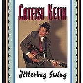 Play & Download Jitterbug Swing by Catfish Keith | Napster