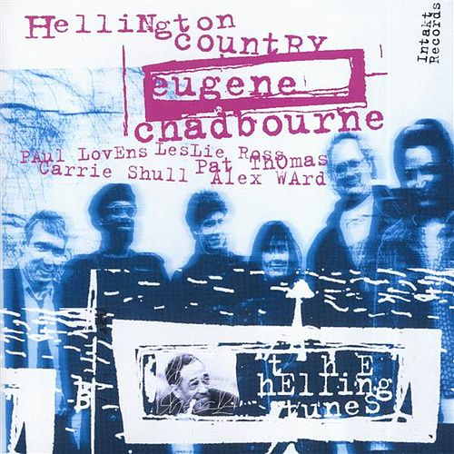 Play & Download The Hellingtunes by Eugene Chadbourne | Napster