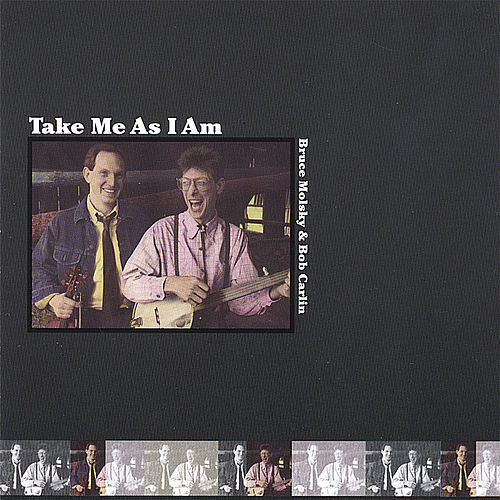 Play & Download Take Me As I Am by Bruce Molsky | Napster