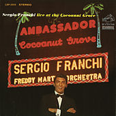 Live at the Cocoanut Grove by Sergio Franchi