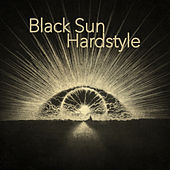 Black Sun Hardstyle by Various Artists