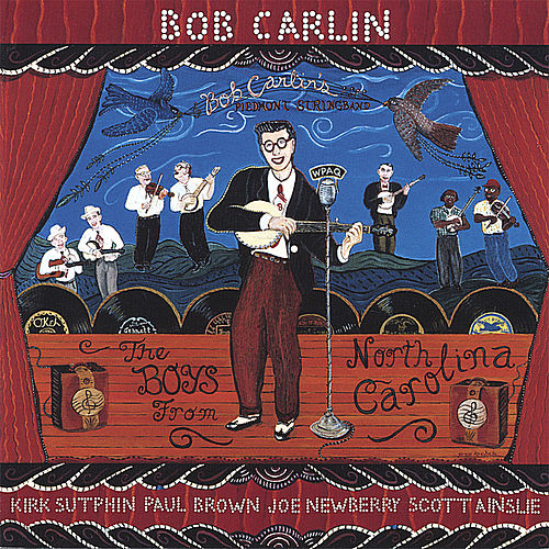 Play & Download The Boys From North Carolina by Bob Carlin | Napster