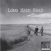 Play & Download Long Hard Road by Bryan Hayes | Napster