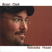 Play & Download Nebraska House by Bryan Clark | Napster