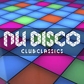 Play & Download Nu Disco Club Classics by Various Artists | Napster
