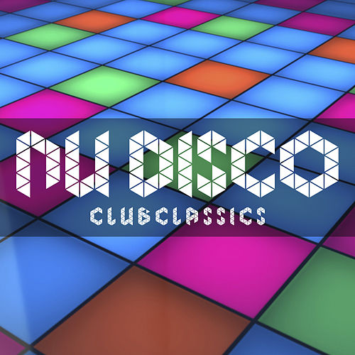 Nu Disco Club Classics by Various Artists