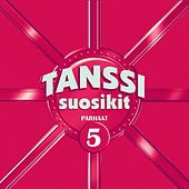 Tanssisuosikit 5 by Various Artists