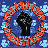 Play & Download Resistance by Borghesia | Napster
