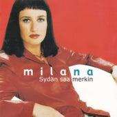 Play & Download Sydän saa merkin by Milana | Napster