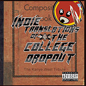 Indie Translations of the College Dropout: The Kanye West Tribute by Various Artists