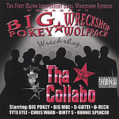 Tha Collabo: The Wreckshop Wolfpack by Big Pokey