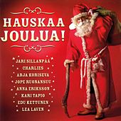 Play & Download Hauskaa joulua! by Various Artists | Napster